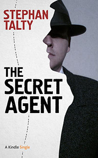 The Secret Agent: In Search of America's Greatest World War II Spy